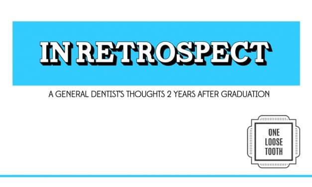 Dentistry in Retrospect Volume 2