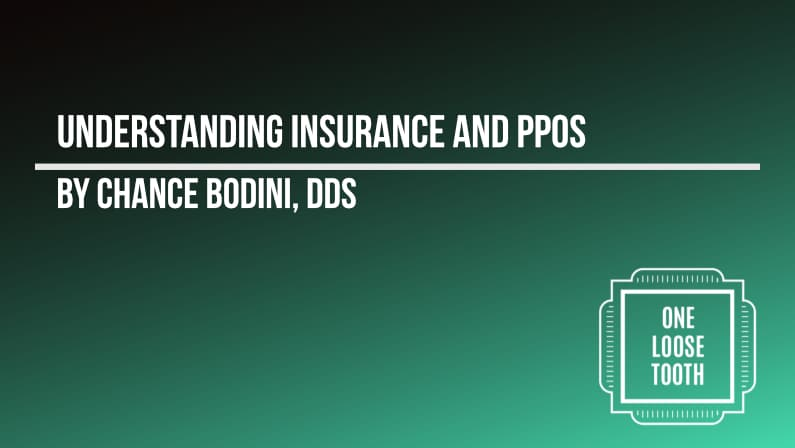 Understanding Insurance and PPOs