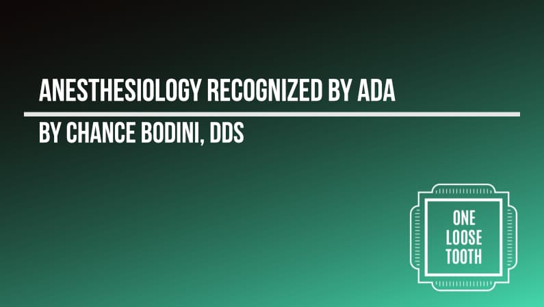 Anesthesiology recognized as a dental specialty